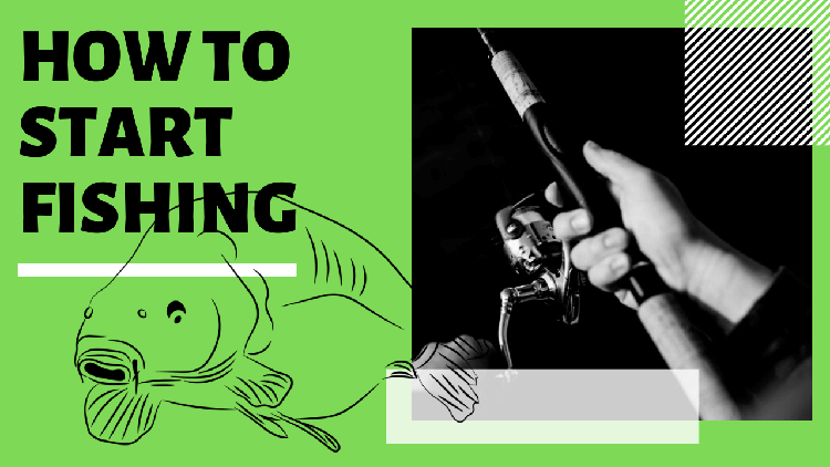 How to Start Fishing